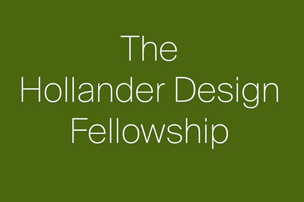 Inaugural Hollander Design Fellowship Recipients Announced